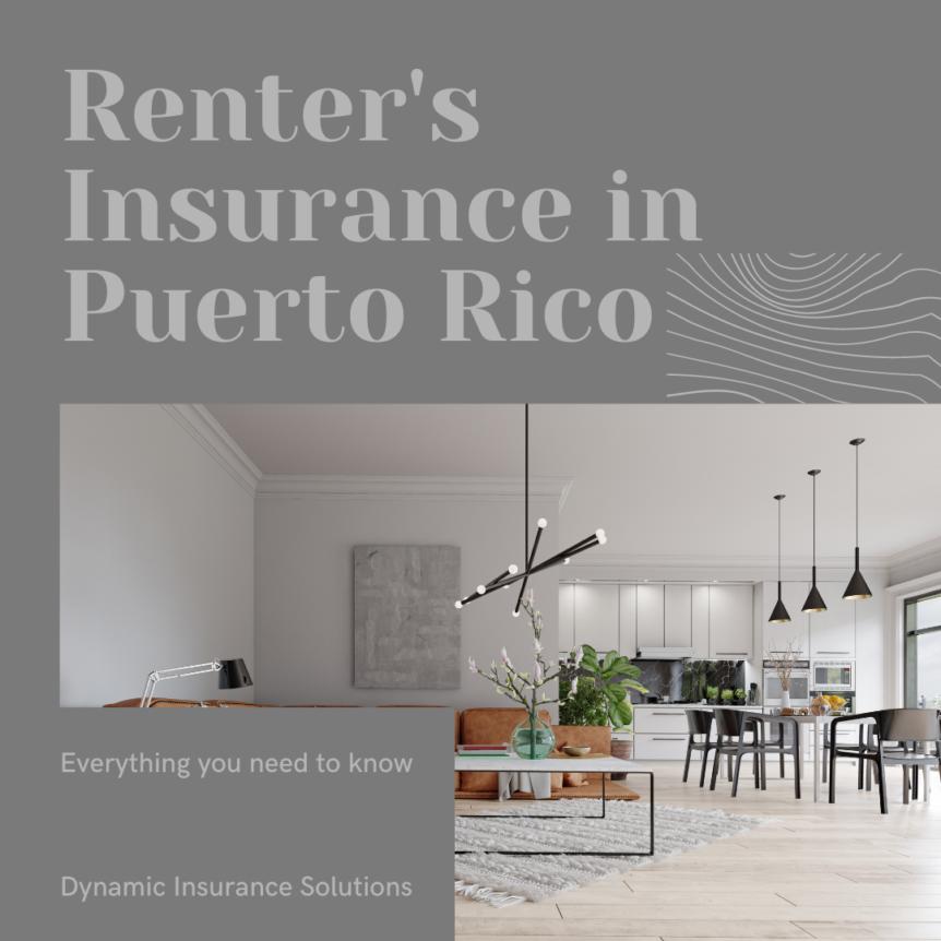 Renter's Insurance in Puerto Rico